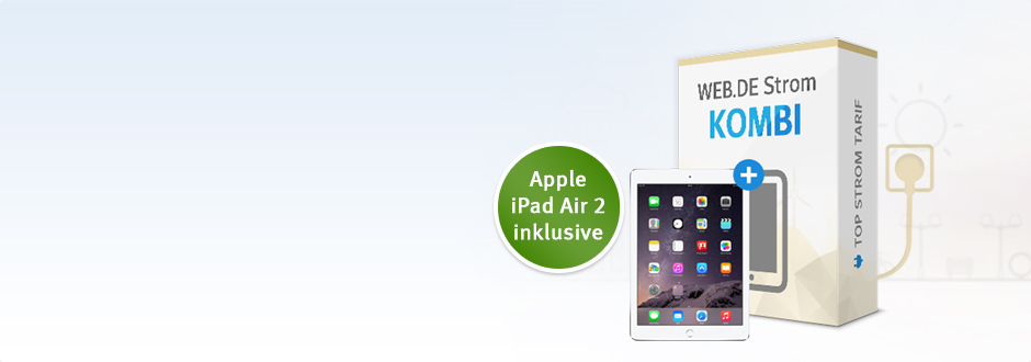 WEB.DE Strom Kombi - Inklusive Tablet iPad Air 2!