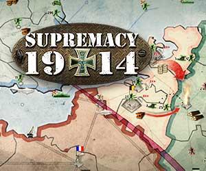 Supremacy 1914 Wirtschaft und Strategie