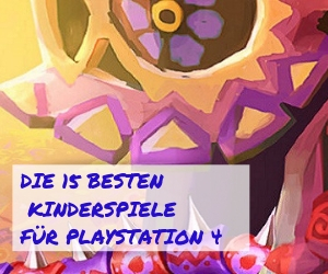 Die 15 beste PS4 Spiele für Kinder!