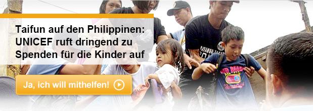 Taifun auf den Philippinen: UNICEF ruft dringend zu<br /><br /><br /><br /><br /><br /><br /><br /> Spenden für die Kinder auf